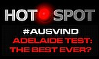 Hot Spot - Was Adelaide The Best Test Ever?